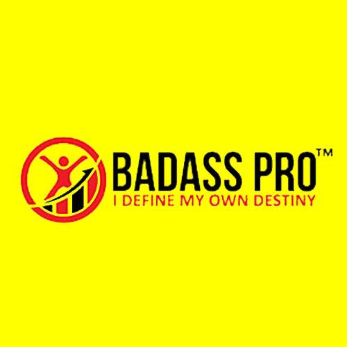 I am a BADASS Pro