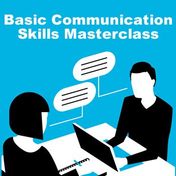 Basic Communication Skills Masterclass